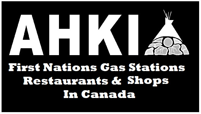 First Nations Gas Stations Restaurants & Smoke Shops In Canada